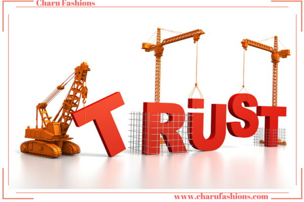 Building trust with your Customers | Charu Fashions