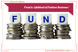 Funding Fashion Business | CharuFashions