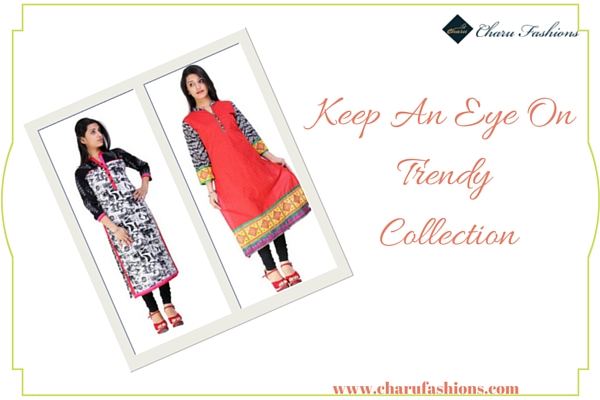 Trendy Collection | Charu Fashions
