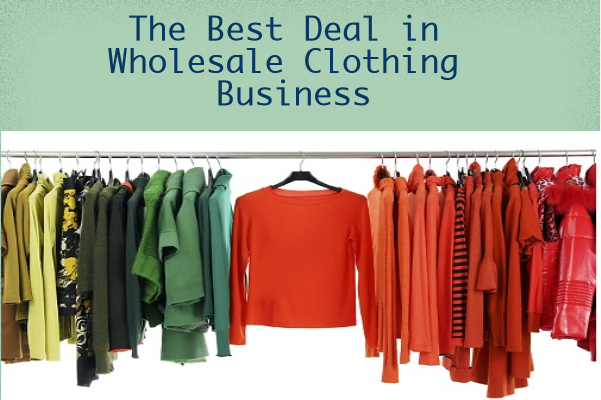 wholesale clothing business deals