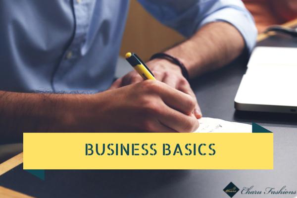 BUSINESS BASICS   Charu Fashions