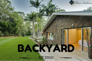 DIY BACKYARD | Charu Fashions