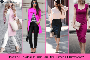 How The Shades Of Pink Can Get Glance Of Everyone | Charufashions