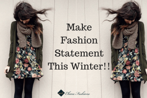 Make Fashion Statement This Winter | Charufashions