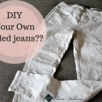 DIY Fashion How To make Your Own Faded jeans- Charu Fashions