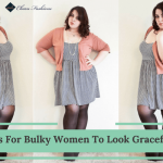 Bulky Women Can Look Graceful