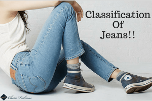 Fashion Guide Different Types of Jeans to Know About!! | Charufashions