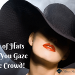 What type of Hats Will Give You Gaze of the Crowd | Charufashions